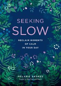 Cover Seeking Slow