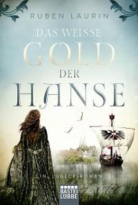 Cover Das weiße Gold der Hanse