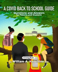 Cover A Covid Back To School Guide: Questions and Answers For Parents and Students