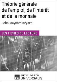 Cover Théorie générale de l'emploi, de l'intérêt et de la monnaie de John Maynard Keynes