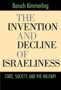 Cover The Invention and Decline of Israeliness