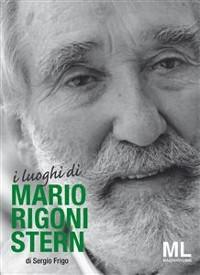 Cover I luoghi di Mario Rigoni Stern