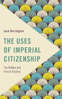 Cover The Uses of Imperial Citizenship