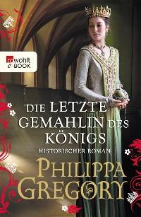 Cover Die letzte Gemahlin des Königs