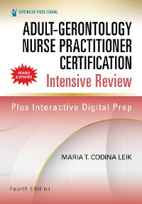 Cover Adult-Gerontology Nurse Practitioner Certification Intensive Review, Fourth Edition