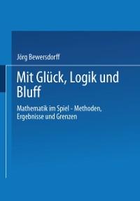 Cover Gluck, Logik und Bluff