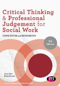 Cover Critical Thinking and Professional Judgement for Social Work