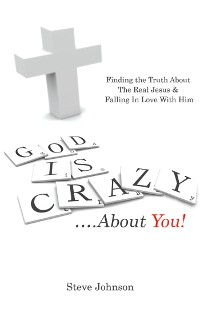 Cover God Is Crazy ….About You!