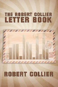 Cover The Robert Collier Letter Book