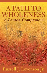Cover A Path to Wholeness