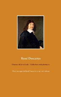 Cover Discours de la méthode - Méditations métaphysiques