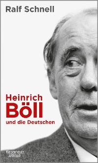 Cover Heinrich Böll und die Deutschen