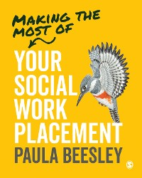Cover Making the Most of Your Social Work Placement