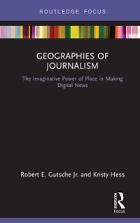 Cover Geographies of Journalism