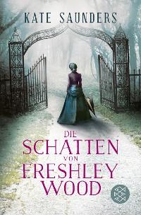 Cover Die Schatten von Freshley Wood