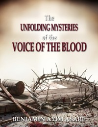 Cover Unfolding Mysteries of the Voice of the Blood