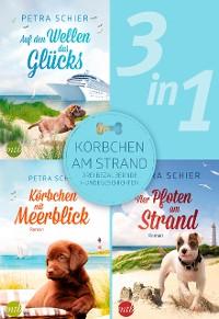 Cover Körbchen am Strand - drei bezaubernde Hundegeschichten (3in1)