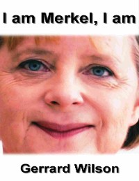 Cover I Am Merkel, I Am