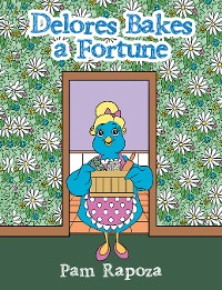 Cover Delores Bakes a Fortune