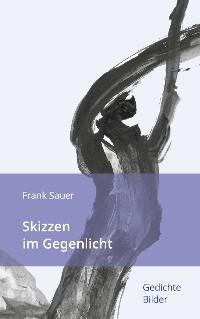 Cover Skizzen im Gegenlicht