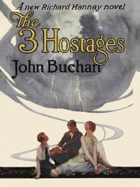 Cover The Three Hostages: Richard Hannay #4