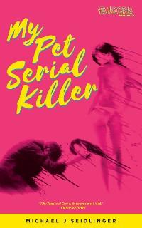 Cover My Pet Serial Killer