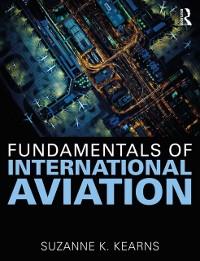 Cover Fundamentals of International Aviation