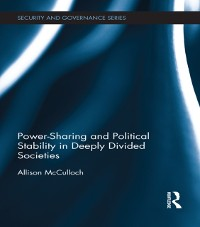 Cover Power-Sharing and Political Stability in Deeply Divided Societies