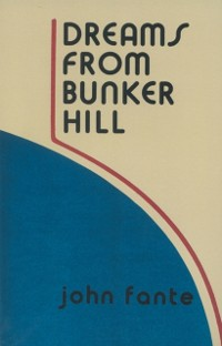 Cover Dreams from Bunker Hill