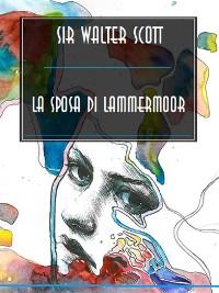 Cover La promessa sposa di Lammermoor