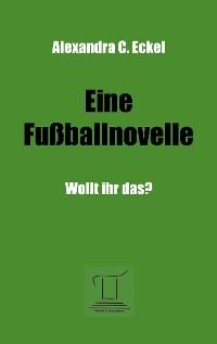 Cover Eine Fußballnovelle