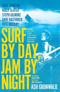 Cover Surf by Day, Jam by Night