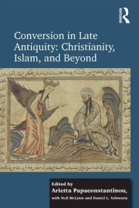 Cover Conversion in Late Antiquity: Christianity, Islam, and Beyond