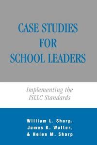 Cover Case Studies for School Leaders