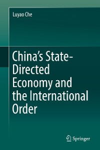 Cover China's State-Directed Economy and the International Order