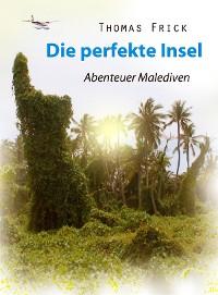 Cover Die perfekte Insel