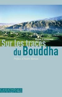 Cover Sur les traces du Bouddha