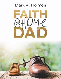 Cover Faith @Home Dad