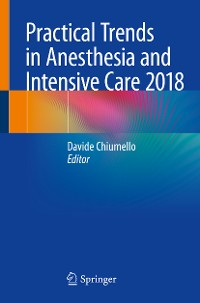 Cover Practical Trends in Anesthesia and Intensive Care 2018