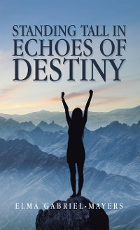 Cover Standing Tall in Echoes of Destiny