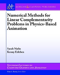 Cover Numerical Methods for Linear Complementarity Problems in Physics-Based Animation