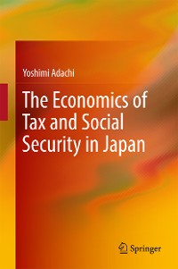 Cover The Economics of Tax and Social Security in Japan