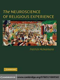 Cover The Neuroscience of Religious Experience