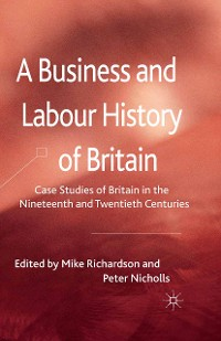 Cover A Business and Labour History of Britain