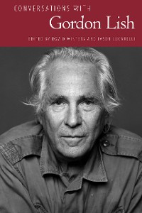 Cover Conversations with Gordon Lish