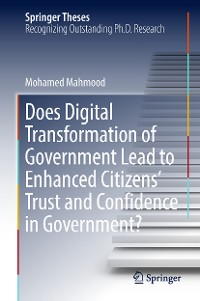 Cover Does Digital Transformation of Government Lead to Enhanced Citizens' Trust and Confidence in Government?