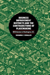 Cover Business Improvement Districts and the Contradictions of Placemaking