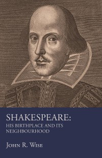 Cover Shakespeare - His Birthplace and Its Neighbourhood