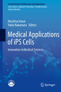 Cover Medical Applications of iPS Cells