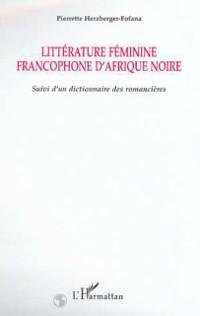 Cover LITTERATURE FEMININE FRANCOPHONE D'AFRIQUE NOIRE